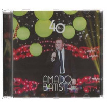 Cd Amado Batista-40 Anos (original Lacrado)