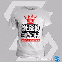 Camiseta Frase Engraçada Sexo Gratis Amos A Combinar Paquera