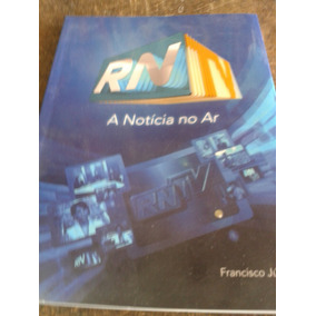 Rn Tv A Notícia No Ar (história)