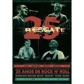 Dvd Banda Resgate - 25 Anos De Rock N Roll (ao Vivo)