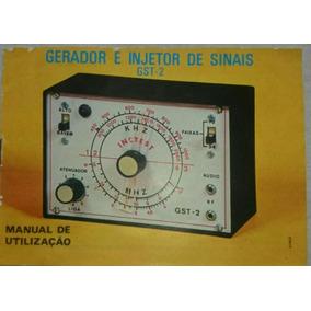 Manual Do Gerador E Injetor De Sinais Gst-2 + Fotos Internas