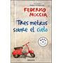 Tres Metros Sobre El Cielo Federico Moccia - Libro