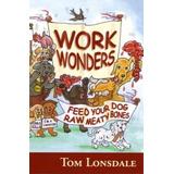 Maravillas De Alimentar A Su Perro Con Huesos - Tom Lonsdale 57af59226bb