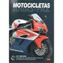 Manual De Mecánica De Motocicletas- Arias Paz- Libro Digital