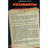 Documentos De La Resistencia Peronista 1955-1970 Vol.1 (dlc)