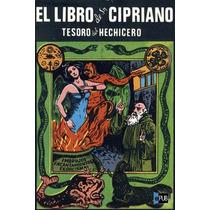 El Libro De San Cipriano - San Cipriano De Antioquia - Libro