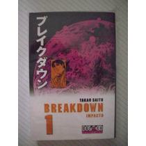 Breakdown Vol. 1-3 Takao Saito Manga