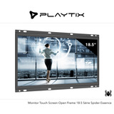 Monitor Touch Screen Open Frame 18.5 Spider Essence
