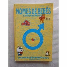 Nomes De Bebês Dicionário De Antropônimos Salvato Claudino