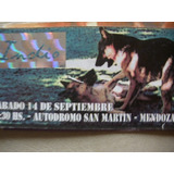 Entrada Indio Solari- Autodromo San Martin- Mendoza 2014.