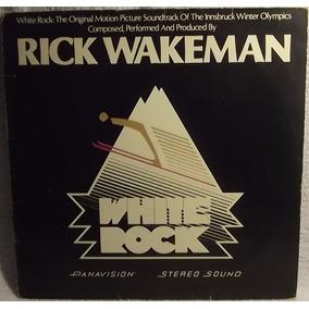 Lp Rock Pop: Rick Wakeman - White Rock - 1977 - Frete Grátis