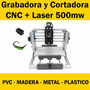 Máquina Cnc Grabadora Cortadora Router + Laser 500mw - Msi