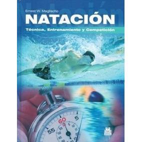 Natacion Tecnica Entrenamiento Y Competicion Paidotribo