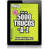 Mas De 5000 Trucos | De La A A La Z | Play2 | Libro Digital