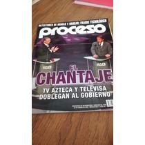 Proceso - El Chantaje Tv Azteca Y Televisa Doblegan Al Gobi.