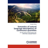 Semantics Of Natural Language Descriptions Of C Envío Gratis