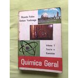 Quimica Geral - Vol 1 Ricardo Feltre/ Setsuo Yoshinaga