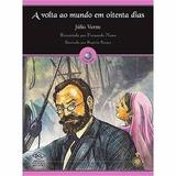 Livro Volta Ao Mundo Em Oitenta Dias Júlio Verne