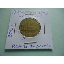 Moeda De 2 Cruzeiros De 1945 Com Aspas Rarissima
