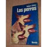 Los Perros - Robert Calder /en Belgrano