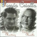 Oscar Martínez, Víctor Morillo Poesía Criolla