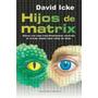 Hijos De Matrix David Icke (digital)