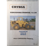 Manual De Repuestos Pala Cargadora Frontal Crybsa C130