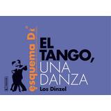 El Tango: Una Danza. Sistema Dinzel De Notacion Coreografica