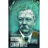 Arthur Conan Doyle Obras Maestras Envio Gratis!!!