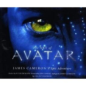 The Art Of Avatar: James Cameron