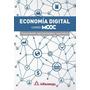 Libro Economía Digital Mochón Alfaomega