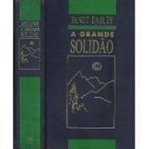 Livro A Grande Solidão Janet Dailey