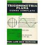 Libro, Trigonometría Plana Curso Completo Luis Diaz Marconi.