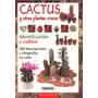 Cactus Y Otras Plantas Crasas Identif Y Cultivo - Pdf