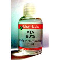 Ata 80% - Acido Tricloroacético - 30 Ml - Único Original