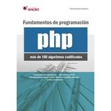 Fundamentos De Programacion Php 100 Algoritmos Codificados