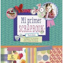 Mi Primer Scrapbook (libros De Actividades) Mar Envío Gratis