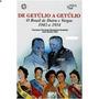 De Getúlio A Getúlio - O Brasil De Dutra A Vargas 1945 A ...