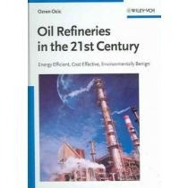 Oil Refineries In The 21st Century,energy Effic Envío Gratis