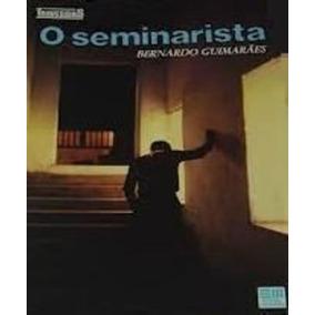 Livro O Seminarista Bernardo Guimaraes