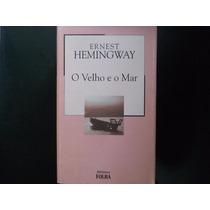 Ernest Hemingway - O Velho E O Mar
