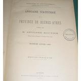 Libro Anuario Estadistico Provincia Buenos Aires 1888 Moutie