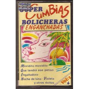 Super Cumbias Bolicheras Enganchadas Cassette