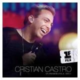 Christian Castro Cd: En Primera Fila Dia 1 ( Argentina )