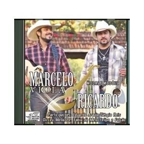 Cd Marcelo Viola E Ricardo - Modas E Modoes