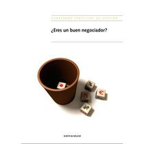 Eres Un Buen Negociador Xunta De Galicia Libro