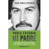 Pablo Escobar, Mi Padre (pdf)