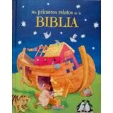 Mis Primeros Relatos Historias De La Biblia Niños 23x28 Cms