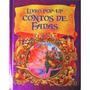 Livro Infantil Pop-up - Contos De Fadas - Ciranda Cultura