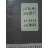Antiguo Libro Manual De Taller: Camion Fiat 666 N7 Y Rn 1947